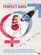 Perfect Days - I ženy mají své dny