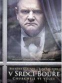 V srdci bouře: Churchill ve válce